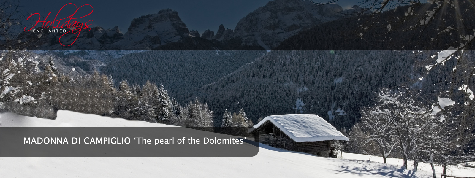 Up in the Dolomite Mountains at Madonna di Campiglio